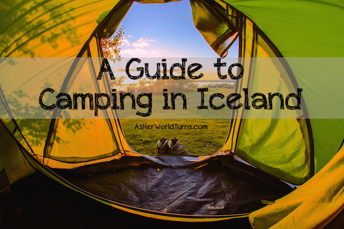 41cd7dea0f4 A Guide to Camping in Iceland